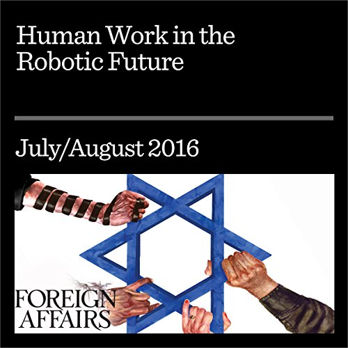 Human Work in the Robotic Future audiobook cover art