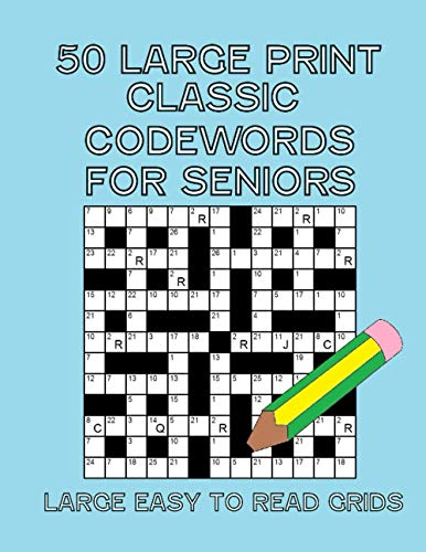 50 Large Print Classic Codewords for Seniors:: Large easy to read grids