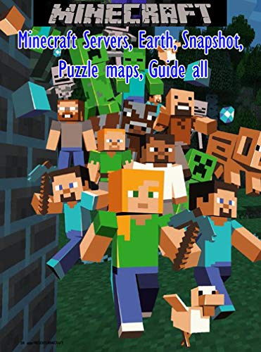 Amazon Com Minecraft Servers Earth Snapshot Puzzle Maps Guide Trades Bartering More Ebook M Guel Romero Kindle Store