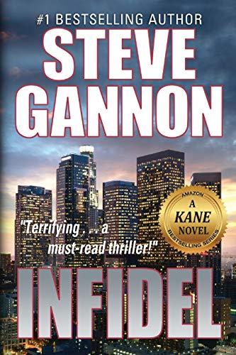 Infidel (A Kane Novel) (Volume 5)