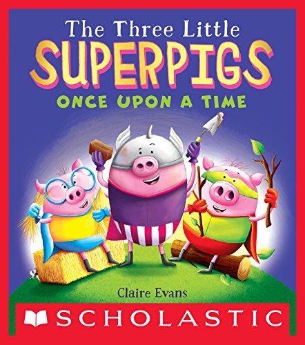 The Three Little Superpigs: Once Upon a Time (English Edition)