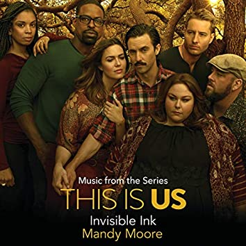 "Invisible Ink (Rebecca's Demo) (Music From The Series ""This Is Us"")"
