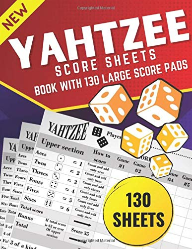 Yahtzee Score Sheets: Book with 130 LARGE score pads (The yahtzee score sheets)