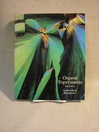 Organic Experiments (College): Walter W  Linstromberg