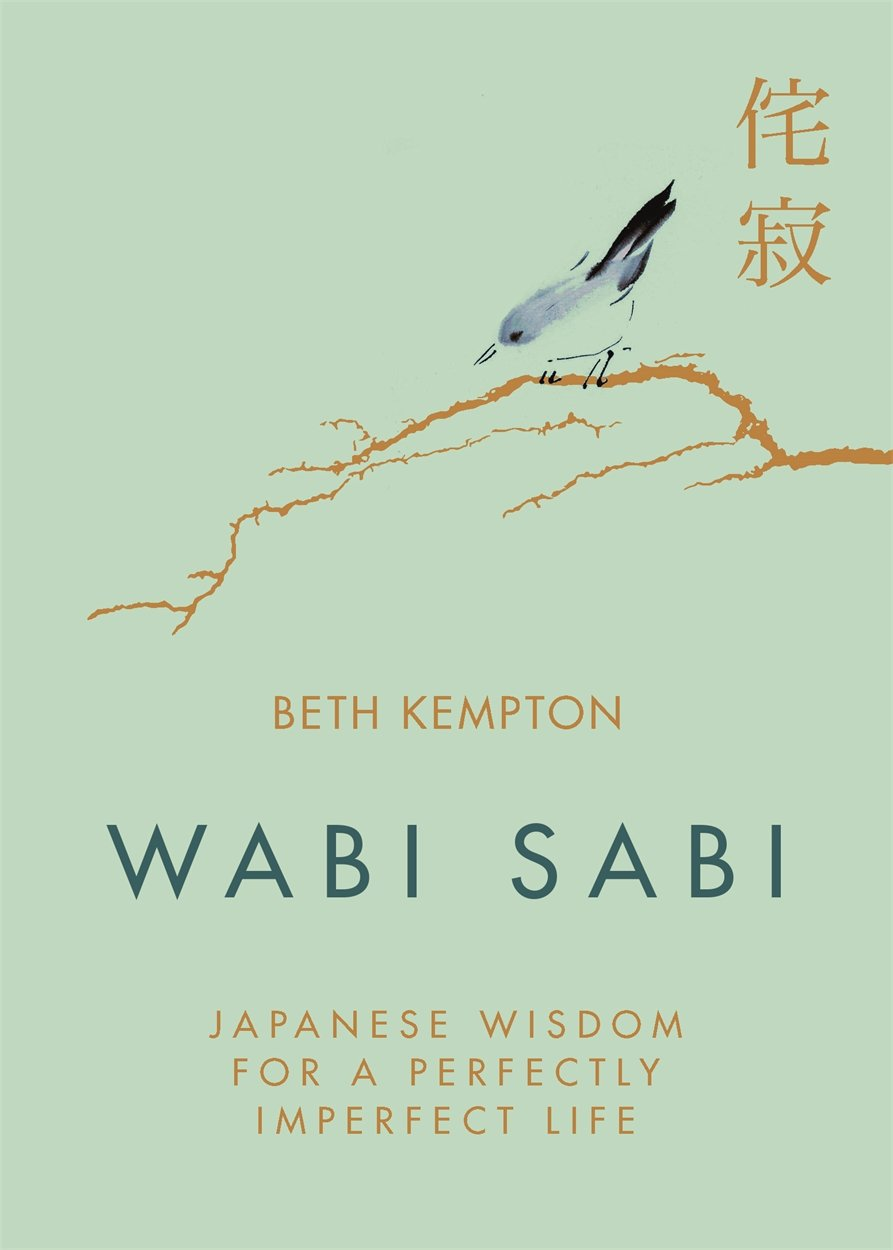 Download Wabi Sabi: Japanese Wisdom for a Perfectly Imperfect Life