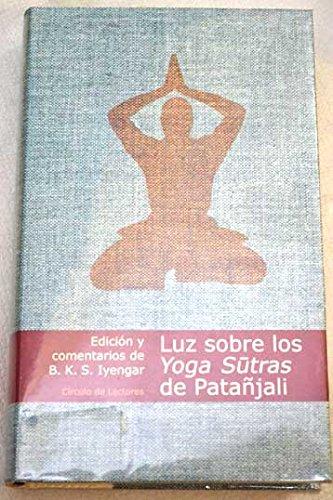 Luz Sobre Los Yoga Sutras De Patañjali