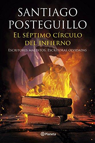 El séptimo círculo del infierno: Escritores malditos,...