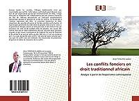 Les conflits fonciers en droit traditionnel africain: Analyse à partir de l'expérience camerounaise