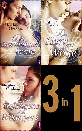 Die Normannenbraut - Die Gefangene des Wikingers - Der Herr der Wölfe: Drei historische Liebesromane in einer eBox