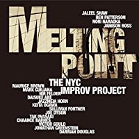MELTING POINT by NYC IMPROV PROJECTTHE (2015-07-23)