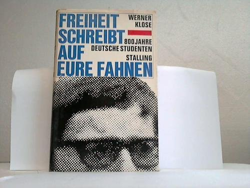 Freiheit schreibt auf eure Fahnen. 800 Jahr deutsche Studenten.