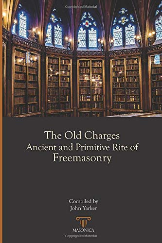 The Old Charges | The Ancient and Primitive Rite of Freemasonry