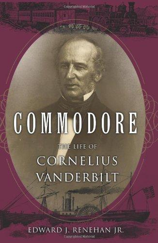Price comparison product image Commodore: The Life of Cornelius Vanderbilt