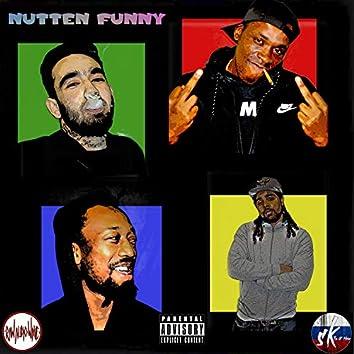 Nutten Funny (feat. Big Dog Yogo, Tony Tana & Sitcho)