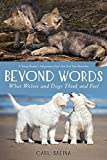 Beyond Words: What Wolves and Dogs Think and Feel (A Young Reader's Adaptation) (English Edition)