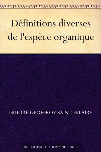 Couverture du livre Définitions diverses de l'espèce organique