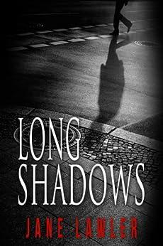 Long Shadows: Book 1, Gladio (Shadows Trilogy) by [Jane Lawler]