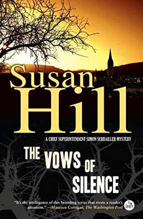 [The Vows of Silence: A Chief Superintendent Simon Serrailler Mystery] [By: Hill, Susan] [January, 2011]