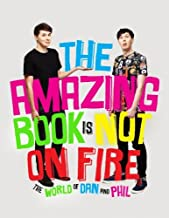 The Amazing Book is Not on Fire by Dan Howell (2015-10-08)