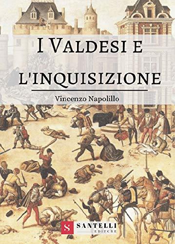 I Valdesi e l'Inquisizione