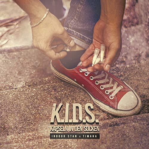 K.I.D.S. (Kapseln in den Socken) [Explicit]