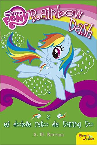 My Little Pony. Rainbow Dash y el doble reto de Daring Do