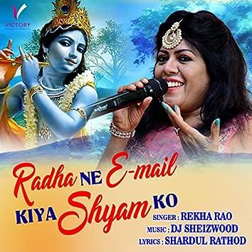 Radha Ne Email Kiya Shyam Ko