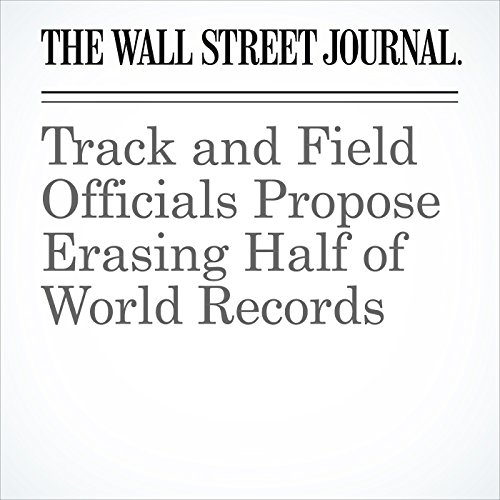 Track and Field Officials Propose Erasing Half of World Records copertina
