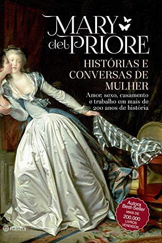 Histórias e conversas de mulher: 2ª Edição