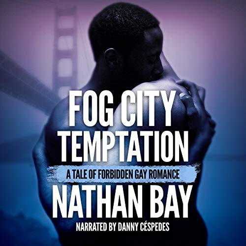 Fog City Temptation Audiobook By Nathan Bay cover art