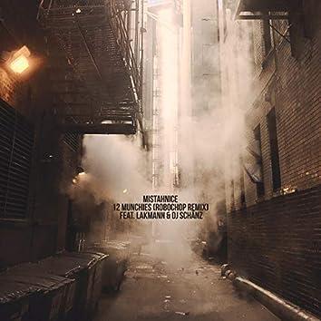 12 Munchies (Robochop Remix)