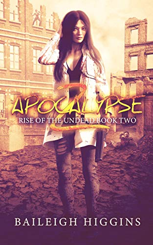 Apocalypse Z: Book 2 (Rise of the Undead)