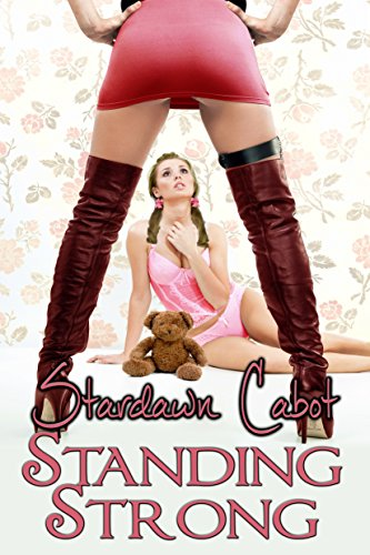 Standing Strong (Morgan and Dakota Book 2)