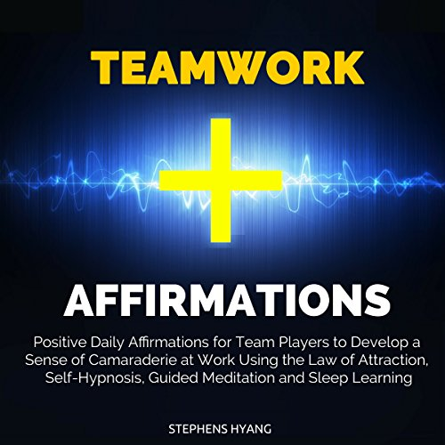 Teamwork Affirmations audiobook cover art