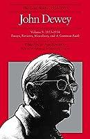 John Dewey: The Later Works, 1925-1953 : 1933-1934 (John Dewey Later Works, 1925-1953)