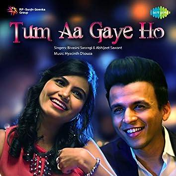 Tum Aa Gaye Ho - Single