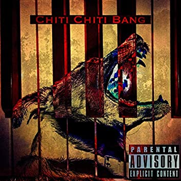 Chiti Chiti Bang (feat. K-0t1k)