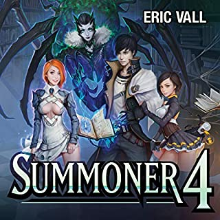 Summoner 4                   Written by:                                                                                                                                 Eric Vall                               Narrated by:                                                                                                                                 Joshua Story                      Length: 7 hrs and 57 mins     3 ratings     Overall 5.0