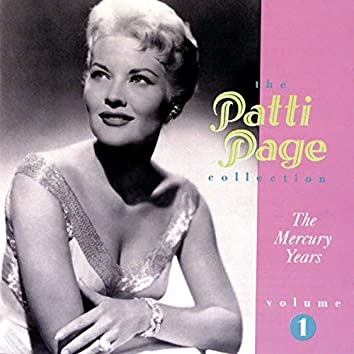 The Patti Page Collection: The Mercury Years, Volume 1
