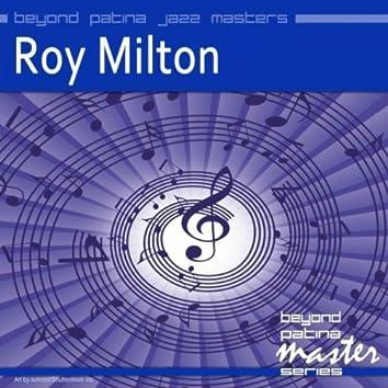 Beyond Patina Jazz Masters: Roy Milton
