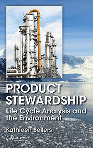 Download Product Stewardship: Life Cycle Analysis and the Environment (English Edition) B00YRJ6U7W