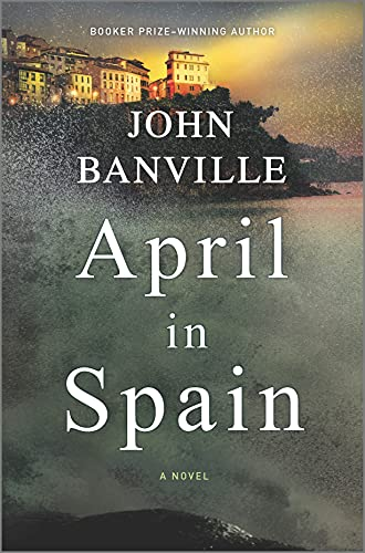 Image of April in Spain: A Novel (Quirke, 8)