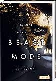 Es beginnt: | Spannende Science-Fiction für Teenager ab 14 Jahren (1) (Beastmode, Band 1)
