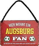 Blechschilder HIER WOHNT EIN Augsburg Fan Hängeschild für
