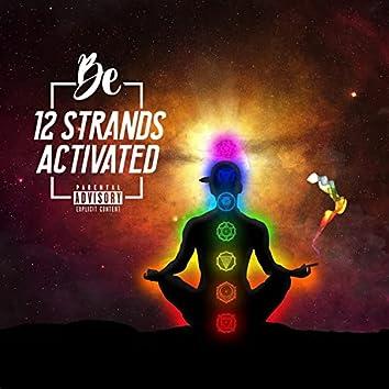 Twelve Strands Activated