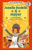 Amelia Bedelia 4 Mayor (I Can Read Level 2)
