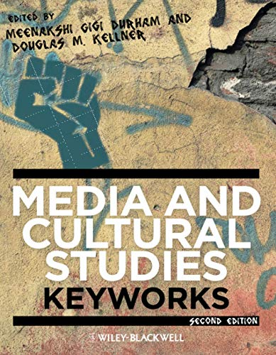 Compare Textbook Prices for Media and Cultural Studies: Keyworks 2 Edition ISBN 9780470658086 by Durham