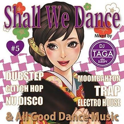 Shall We Dance ? #5