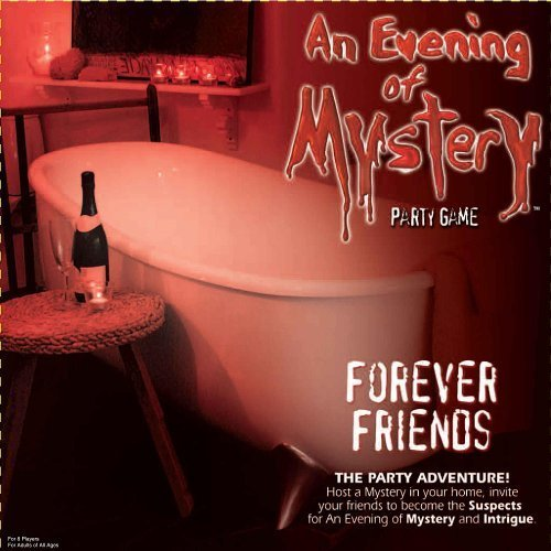 Evening of Mystery Games - Forever Friends by by