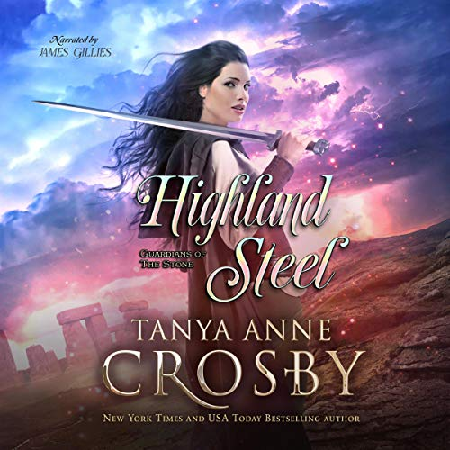 Highland Steel (Guardians of the Stone Book 2) cover art